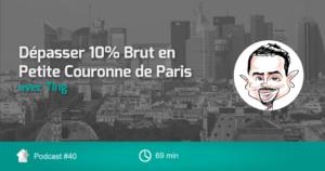 Ep 40 – Dépasser 10% de Renta en Petite Couronne de Paris avec Ting